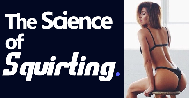 the-science-of-squirting